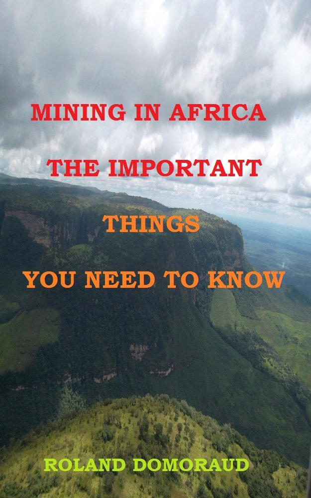 MINING IN AFRICA THE IMPORTANT THINGS YOU NEED TO KNOW  English Edition