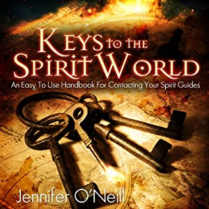 Keys to the Spirit World Hörbuch