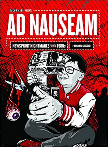 Image result for Ad Nauseam, Newsprint Nightmares from the 80's, A Book Review