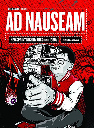 Ad Nauseam: Newsprint Nightmares from the -
