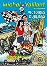 Michel Vaillant, tome 60 : Victoires oubliées par Graton