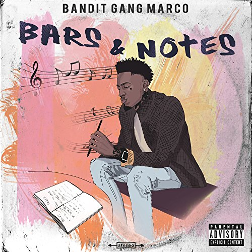 Bars & Notes [Explicit]