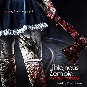 Libidinous Zombie Hörbuch