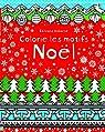 Colorie les motifs - Noël par Robson
