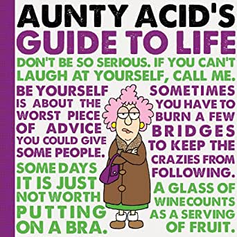 Aunty Acid's Guide to Life - Kindle edition by Ged
