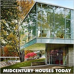 midcentury houses today new canaan connecticut lorenzo ottaviani jeffrey matz cristina a ross michael biondo 9781580933858 amazoncom books