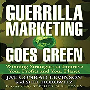 Guerrilla Marketing Goes Green Audiobook