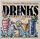 Drinks Without Liquor, C. Jane Brandt, 0894803581
