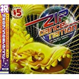 ZIP DANCE NATION ZIP-FM 15th ANNIVERSARY~BEST HIT DANCE~