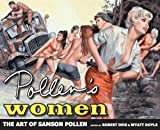 Pollen's Women: The Art of Samson Pollen (The Men's Adventure Library)