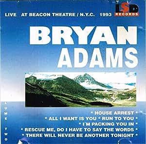 Bryan Adams live at beacon theatre NYC 1993 Volume 2