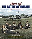 Men of The Battle of Britain: A Biographical Dictionary of The Few