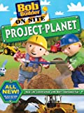 Bob The Builder: On Site Project Planet Image