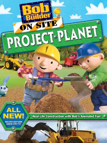 Bob The Builder  On Site Project Planet