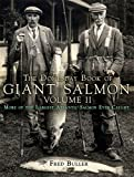 The Domesday Book of Giant Salmon: Volume II