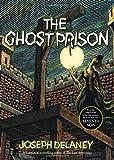 Ghost Prison, Joseph Delaney, 1402293186