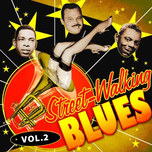 Street-Walking Blues, Vol. 2