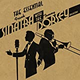Tommy Dorsey: The Essential Frank Sinatra with the Tommy Dorsey Orche