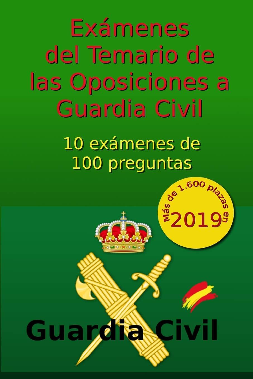 Exámenes del Temario de Oposiciones a Guardia Civil: 10 exámenes de 100 preguntas: Volume 1 Oposiciones Guardia Civil: Amazon.es: Arribas, C: Libros