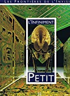 L'infiniment petit 010598 by Nina Canault
