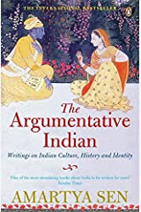The Argumentative Indian: Writings on Indian History, Culture and Identity Paperback