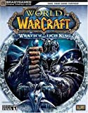 World of Warcraft: Wrath of the Lich King Official StrategyGuide (Bradygames Official Stragey Guide)