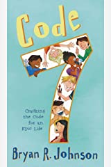 Code 7: Cracking the Code for an Epic Life Hardcover