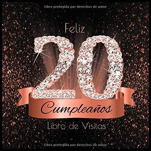 Feliz 20 Cumpleaños Libro de Visitas: Libro de Firmas Evento ...