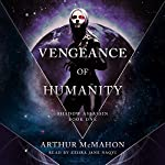 Vengeance of Humanity: Shadow Assassin, Book One | Arthur McMahon