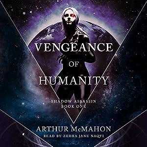 Vengeance of Humanity Audiobook