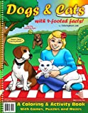 Dogs and Cats with 4-footed facts! Coloring Book (8. 5 X11 ), Really Big Coloring Books Staff, 1935266527