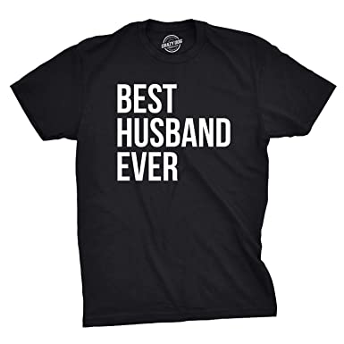eb261796 Mens Best Husband Ever T Shirt Funny T Shirts for Dad Sarcasm Valentines  Day (Black