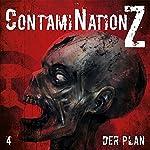 Der Plan (ContamiNation Z 4) | Dane Rahlmeyer