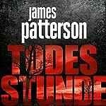 Todesstunde | James Patterson
