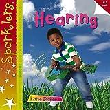 Hearing (Sparklers: Senses)