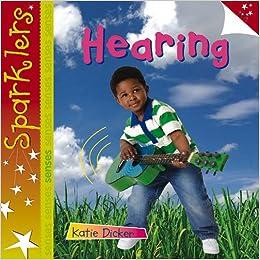 Hearing (Sparklers - Senses)