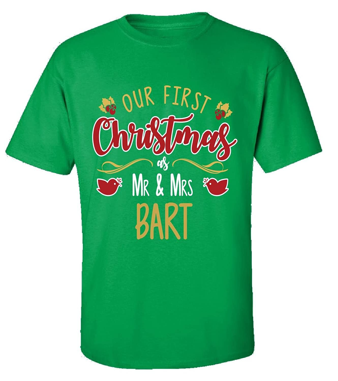 Our First Christmas As Mr - Mrs Bart - Adult Shirt