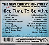 The New Christy Minstrels Nice Time To Be Alive : songs Ain't That Happy; Look At Me; Jasper County; Camping; Sunny south Dakota; Sheep Songs