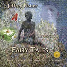 Fairy Tales by Jeffrey Fisher (2007-08-14)
