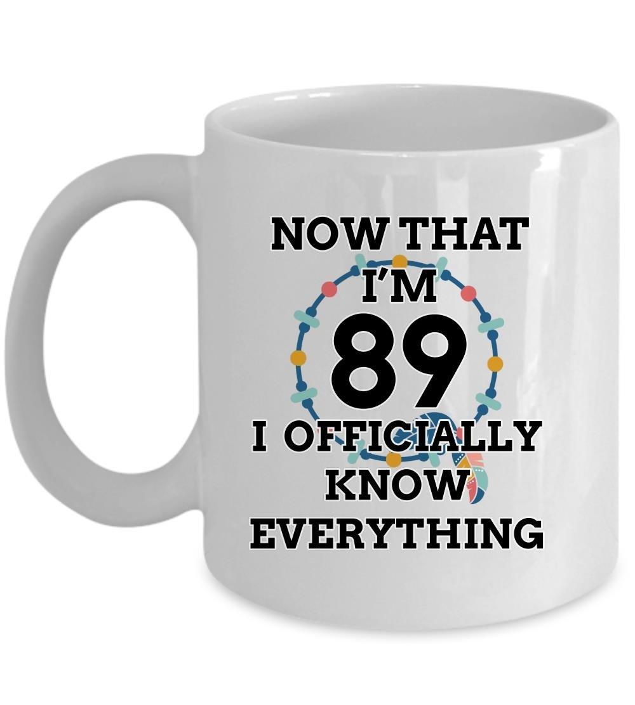Amazon 89 Birthday Mug Officially Know Everything Happy
