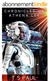 Chronicles of Athena Lee  Book 2 (English Edition)