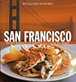 Williams-Sonoma: San Francisco: Spanish-Language Edition (Coleccion Williams-Sonoma) (Spanish Edition)