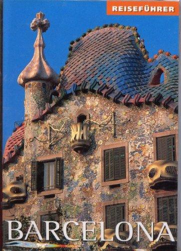 Barcelona. Reiseführer und Reisekarte
