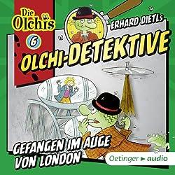 Gefangen im Auge von London (Olchi-Detektive 6)