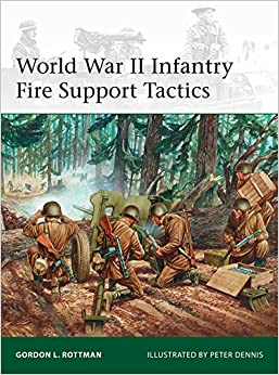Book World War II Infantry Fire Support Tactics (Elite)