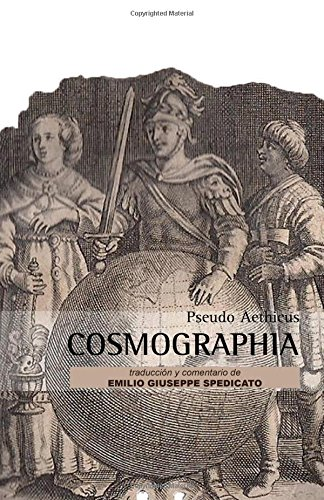 Descargar Libro Cosmographia: Pseudo Aethicus Emilio Giuseppe Spedicato