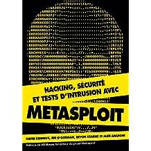 Hacking, sécurité et tests d'intrusion avec Metasploit