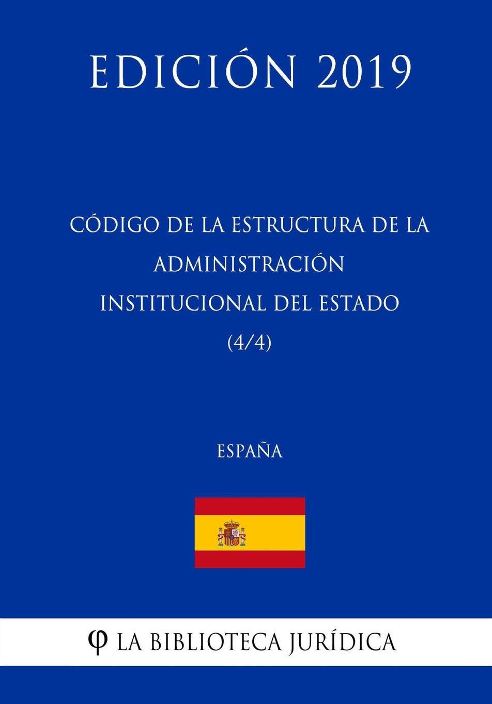 Código De La Estructura De La Administración Institucional