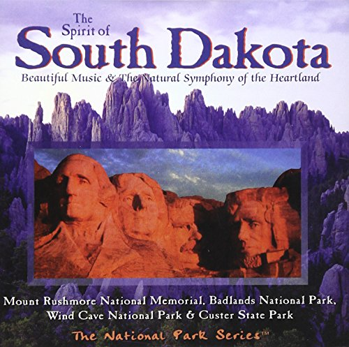 Price comparison product image The Spirit of South Dakota: Beautiful Music & The Natural Symphony of the Heartland (National Park Series)