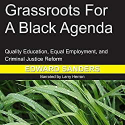 Grassroots for a Black Agenda